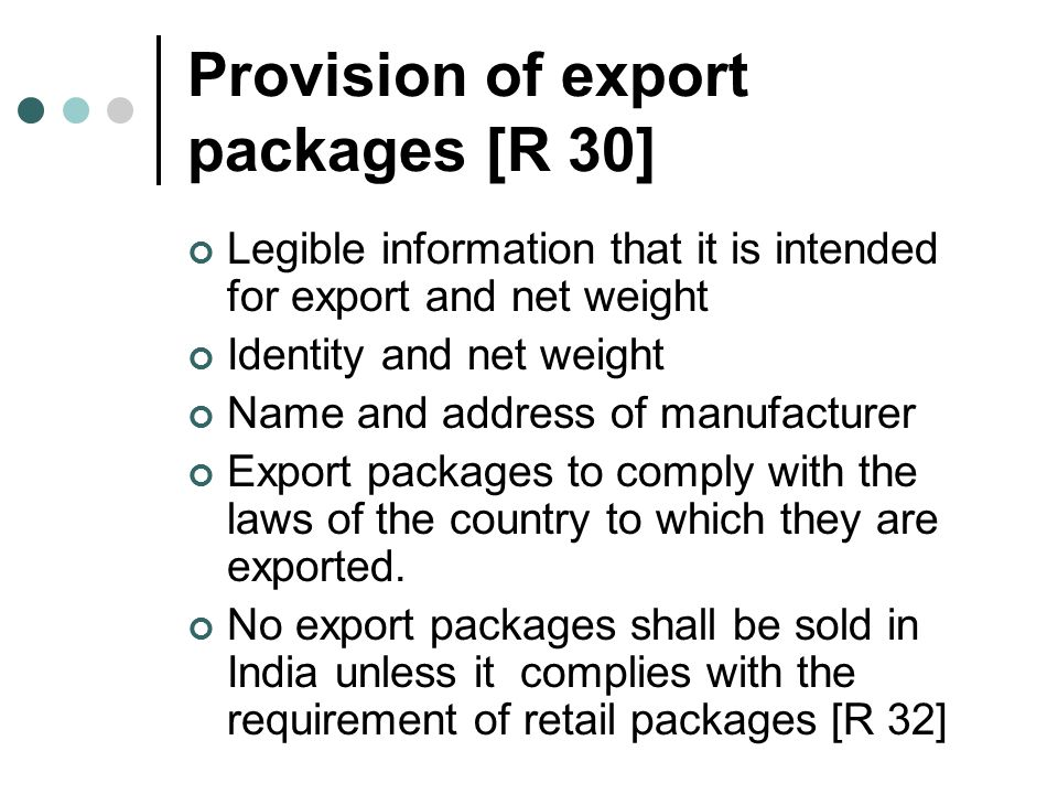 Provision of export packages [R 30]